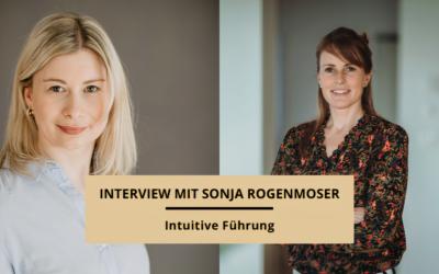 Intuitive Führung – Interview mit Sonja Rogenmoser