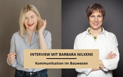 Kommunikation im Bauwesen – Interview mit Barbara Nilkens